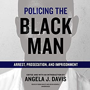 Policing the Black Man Audiobook