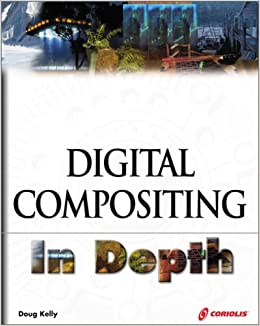 Digital Compositing In Depth The Only Guide To Post Production - 27 incredible before and after shots of visual effects in film