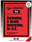 Swimming and Health Instruction, Sr. H. S. 9780837380629