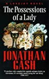 Front cover for the book The Possessions of a Lady by Jonathan Gash