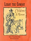 Leroy the Cowboy, Davis L. Ford and Pam Arthur, 0977994708