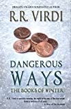 Dangerous Ways (The Books of Winter, Book 1)