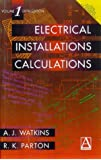 Electrical Installation Calculations Volume 1: v. 1