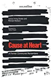 Cause at Heart, Junius I. Scales and Richard Nickson, 0820308900