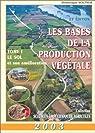 Les Bases de la production végétale 2003, tome 1 : Le Sol et son amélioration par Soltner