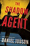 Download The Shadow Agent (The Agent Book 3) in PDF ePUB Free Online