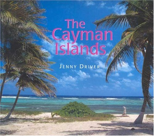 The Cayman Islands: Island Portrait