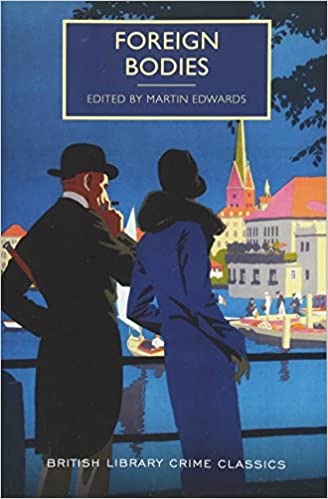 Foreign Bodies British Library Crime Classics Ruth Dudley Edwards