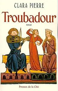 Troubadour par Clara Pierre
