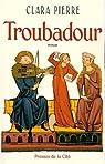 Troubadour par Pierre