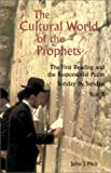 The Cultural World of the Prophets, John J. Pilch, 0814627870