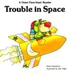 Trouble in Space, Rose Greydanus, 0893755184