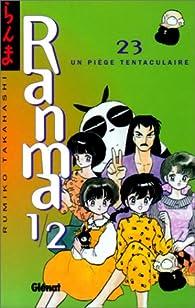 Ranma 1/2, tome 23 : un piège tentaculaire par Rumiko Takahashi