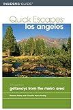 Quick Escapes Los Angeles, Eleanor Harris and Claudia Harris Lichtig, 0762742194
