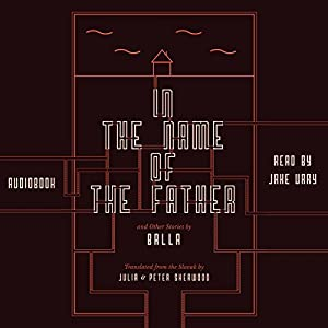 In the Name of the Father and Other Stories Audiobook