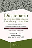 img - for Diccionario de terminos economicos, financieros y comerciales ingles y espanol / Spanish and English Dictionary of Commercial and Financial Terms (Spanish Edition) book / textbook / text book