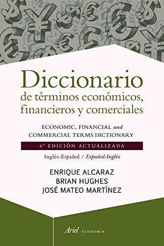 Diccionario De Términos Económicos, Financieros Y Comerciales: 6ª Edición Actualizada. Inglés-Español / Spanish-English