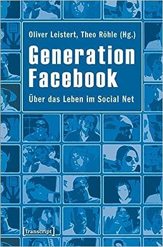 Cover des Buchs: Generation Facebook: Über das Leben im Social Net (Digitale Gesellschaft)