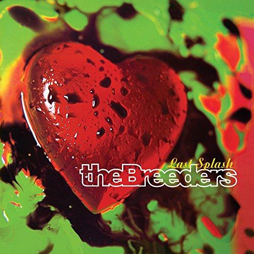 Last Splash (Vinyl Breeders The)