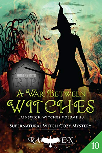 A War Between Witches (Lainswich Witches Book 10)