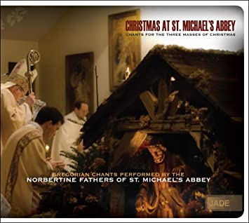 christmas at st michaels abbey chants for the three masses of christmas - Christmas In St Michaels