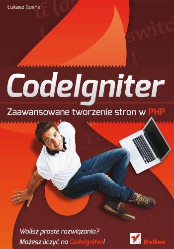 CodeIgniter Zaawansowane tworzenie stron w PHP