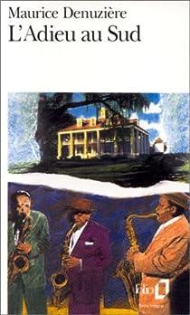 Louisiane, Tome 5 : L'Adieu au Sud par Denuzière