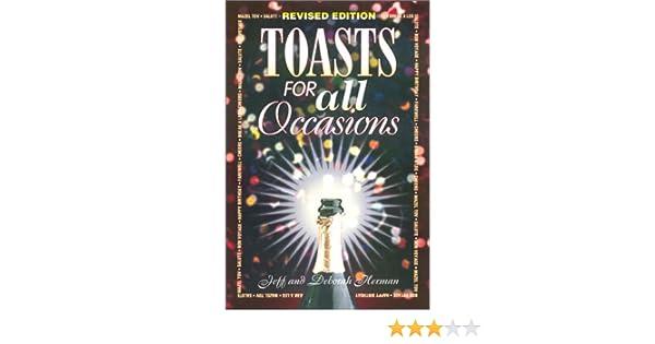 Toasts for All Occasions: Jeff Herman, Deborah Herman: 9781564147097 ...