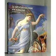 Le néoclassicisme en Espagne