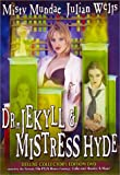Dr. Jekyll & Mistress Hyde