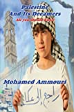 Palestine and Its Dreamers, Mohamed Ammouri, 1500368156
