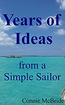 Years of Ideas: from a Simple Sailor by [McBride, Connie]