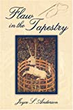 Flaw in the Tapestry, Joyce Anderson, 1413764878