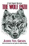 The Wolf Path, Judith Van Gieson, 0977416119