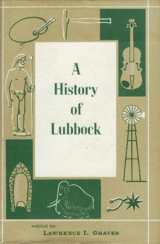 A History of Lubbock