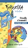 Frissella la Fantôme V. 07, Frissella S'Evanouit par Cantin