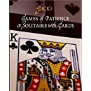 Games of Patience: or, Solitaire with Cards