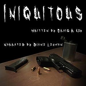 Iniquitous Audiobook