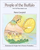 img - for People of the Buffalo: How the Plains Indians Lived (How They Lived) book / textbook / text book