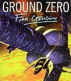 GROUND ZERO THE ART OF FRED GAMBINO