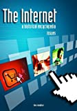 The Internet [3 volumes]: A Historical Encyclopedia