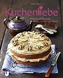 Kuchenliebe - Die besten Rezepte aus dem Familienbackbuch