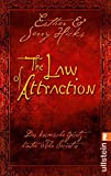 The Law of Attraction: Das kosmische Gesetz hinter THE SECRET