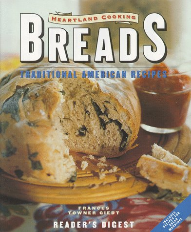 Heartland cooking: breads (Heartland Kitchen Appliances)