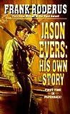 Jason Evers, Frank Roderus, 0843945737