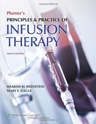 Plumer's Principles and Practice of Infusion Therapy by LWW