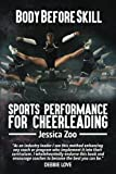 img - for Body Before Skill: Sports Performance for Cheerleading book / textbook / text book