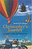 Christopher's Journey, Maribeth Ditmars, 0595325203