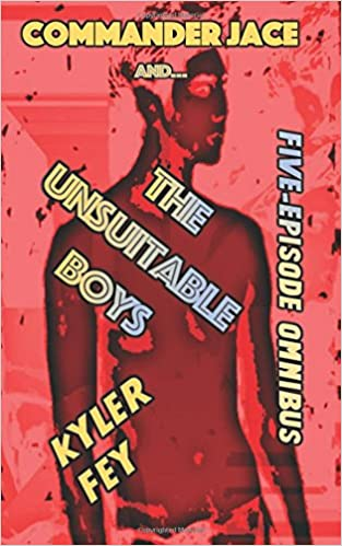 Amazon Fr Commander Jace And The Unsuitable Boys Five