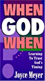 When, God, When?, Joyce Meyer, 089274846X